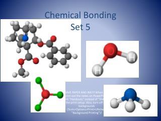Chemical Bonding Set 5