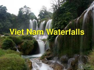 Viet Nam Waterfalls
