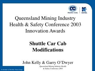 Queensland Mining Industry Health  Safety Conference 2003 Innovation Awards