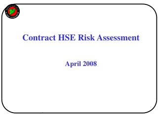 Contract HSE Risk Assessment April 2008