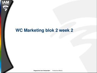 WC Marketing blok 2 week 2