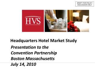 Headquarters Hotel Market Study