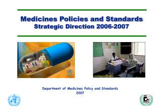 Medicines Policies and Standards Strategic Direction 2006-2007