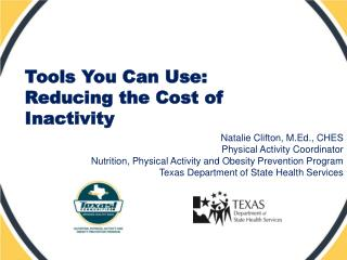 Tools You Can Use: Reducing the Cost of Inactivity