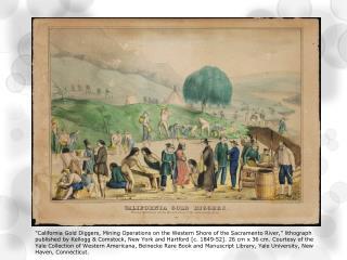 California, 1840s-50s Australia, 1850s British Columbia, 1850s, 1870s