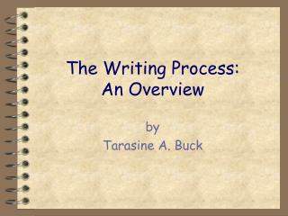 The Writing Process: An Overview