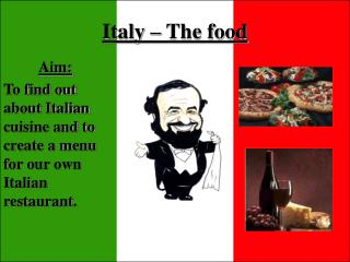 Italy � The food