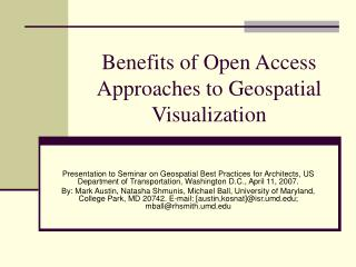 Benefits of Open Access Approaches to Geospatial Visualization