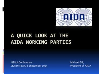 A Quick look at the  AIDA working parties