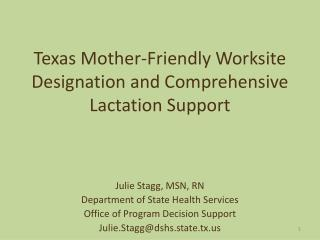 Texas Mother-Friendly Worksite Designation and Comprehensive Lactation Support