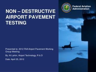 NON � DESTRUCTIVE AIRPORT PAVEMENT TESTING