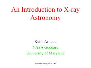 An Introduction to X-ray Astronomy