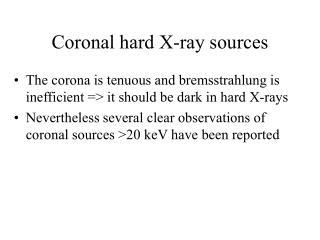 Coronal hard X-ray sources