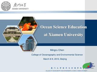 Ocean Science Education  at Xiamen University