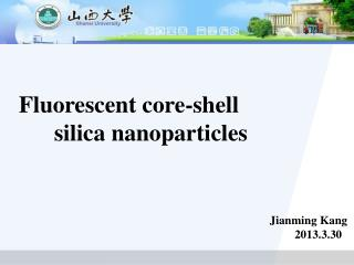 Fluorescent core-shell        silica nanoparticles
