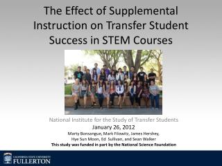 The Effect of Supplemental Instruction on Transfer Student Success in STEM Courses