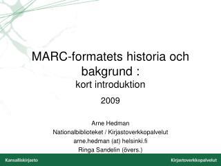 MARC-formatets historia och bakgrund : kort introduktion