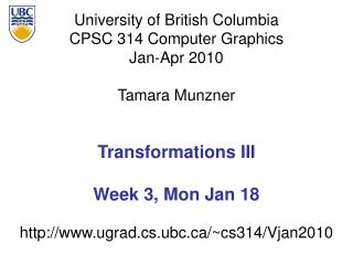 Transformations III Week 3, Mon Jan 18
