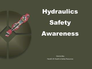 Hydraulics  Safety  Awareness