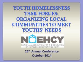 youth homelessness task forces: organizing local communities to meet youths� needs