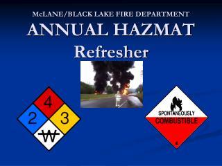 McLANE /BLACK  LAKE FIRE DEPARTMENT ANNUAL HAZMAT Refresher