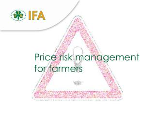 Price risk management for farmers