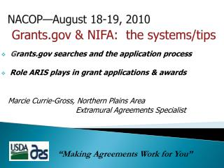 NACOP—August 18-19, 2010 Grants & NIFA:  the systems/tips