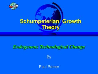 Endogenous Technological Change