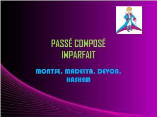 PASS� COMPOS� IMPARFAIT