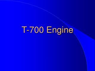 T-700 Engine