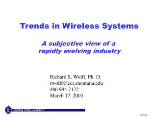 Trends in Wireless Systems A subjective view of a  rapidly evolving industry