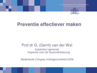 Preventie effectiever maken