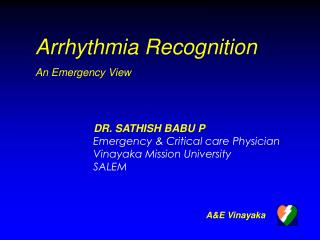 Arrhythmia Recognition An Emergency View