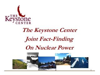 The Keystone Center  Joint Fact-Finding On Nuclear Power