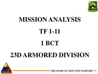 MISSION ANALYSIS TF 1-11 1 BCT  23D ARMORED DIVISION