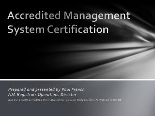 A ccredited  Management System  Certification