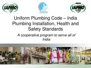 Uniform Plumbing Code – India Plumbing Installation, Health and Safety Standards
