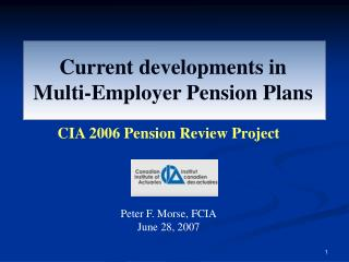 Current developments in Multi-Employer Pension Plans