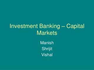 Investment Banking – Capital Markets