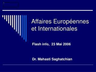 Affaires Européennes et Internationales