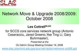 Network Move & Upgrade 2008/2009: October 2008