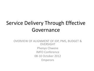 Service Delivery Through Effective Governance