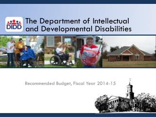 The Department of Intellectual and Developmental Disabilities