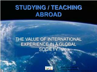 STUDYING / TEACHING ABROAD