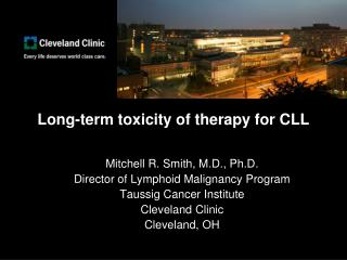 Long-term toxicity of  therapy for CLL