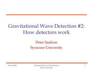 Gravitational Wave Detection #2: How detectors work