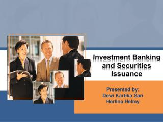 Investment Banking and Securities Issuance