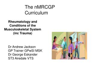 Rheumatology and Conditions of the Musculoskeletal System (inc Trauma)