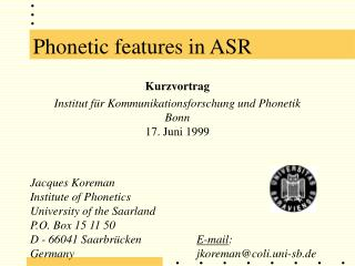 Phonetic features in ASR