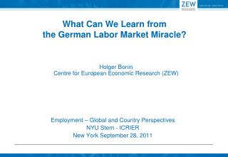 What Can We Learn from the German Labor Market Miracle?
